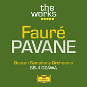 Play & Download Fauré: Pavane, Op. 50 by Boston Symphony Orchestra | Napster