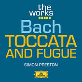 Play & Download Bach: Toccata and Fugue in D minor BWV 565 by Simon Preston | Napster