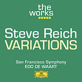 Play & Download Reich: Variations for Winds, Strings and Keyboards by San Francisco Symphony Orchestra | Napster