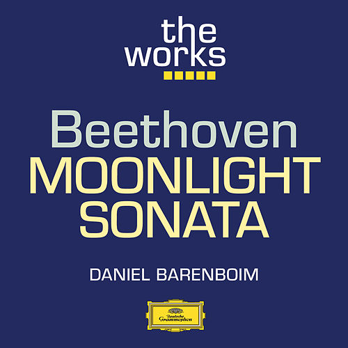 Beethoven: Piano Sonata in C sharp minor, Op. 27 No,2 'Moonlight' by Daniel Barenboim