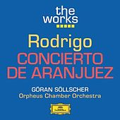 Play & Download Rodrigo: Concierto de Aranjuez by Göran Söllscher | Napster