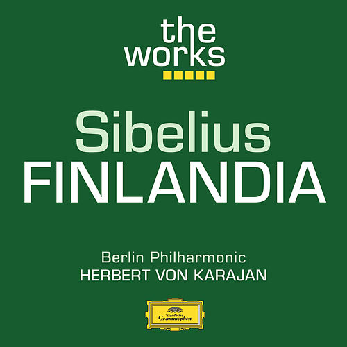 Play & Download Sibelius: Finlandia by Berliner Philharmoniker | Napster