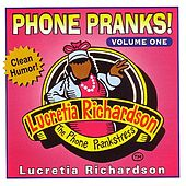 Play & Download Phone Pranks, Vol. 1 by Lucretia Richardson | Napster