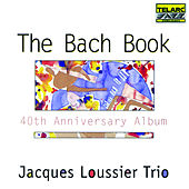 Play & Download Bach Book 40th Anniversary Album by Jacques Loussier | Napster