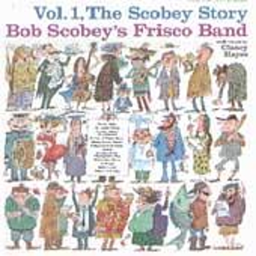 The Scobey Story, Vol. 1 by Bob Scobey's Frisco Band