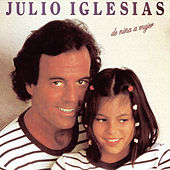 Play & Download De Nina A Mujer by Julio Iglesias | Napster