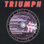 Rock & Roll Machine [TML] by Triumph