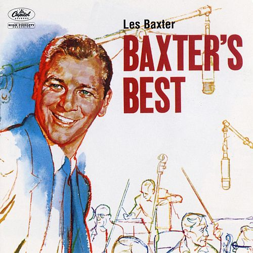 Play & Download Baxter's Best by Les Baxter | Napster