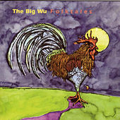 Folktales by The Big Wu
