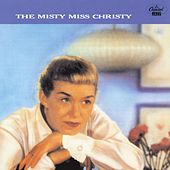 Play & Download The Misty Miss Christy by June Christy | Napster