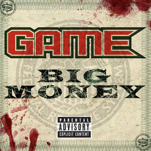Big Money by The Game
