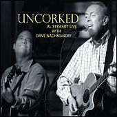 Uncorked by Al Stewart