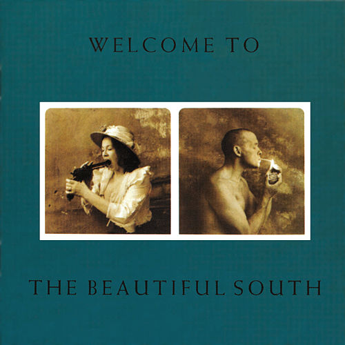 Welcome To The Beautiful South by The Beautiful South