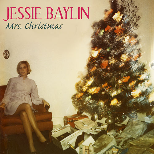 Play & Download Mrs Christmas by Jessie Baylin | Napster