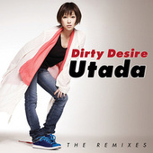 Dirty Desire (The Remixes) by Utada Hikaru