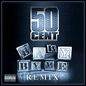 Baby By Me (Remix) by 50 Cent