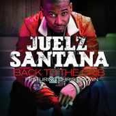Play & Download Back To The Crib by Juelz Santana | Napster