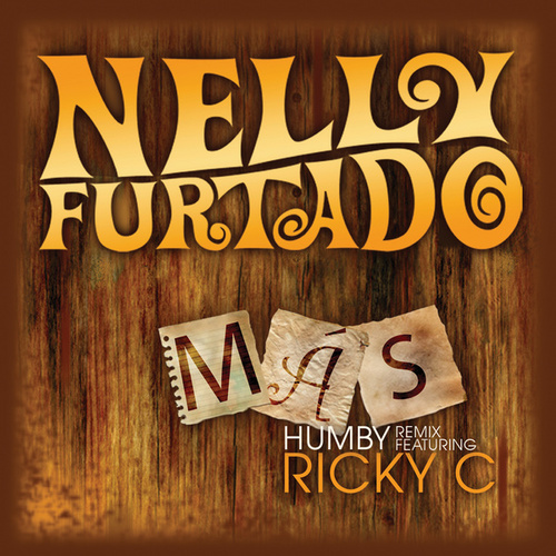 Play & Download Más (Humby Remix) by Nelly Furtado | Napster