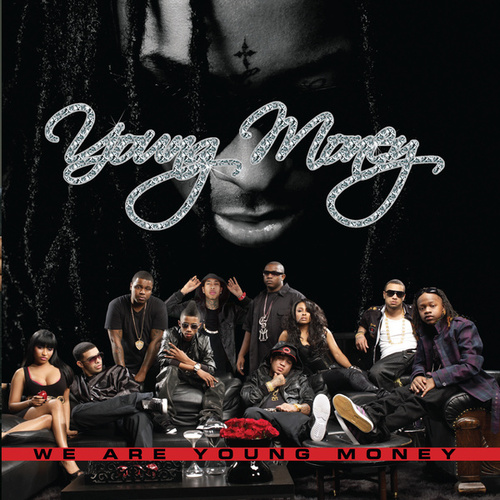 Play & Download We Are Young Money by Young Money | Napster