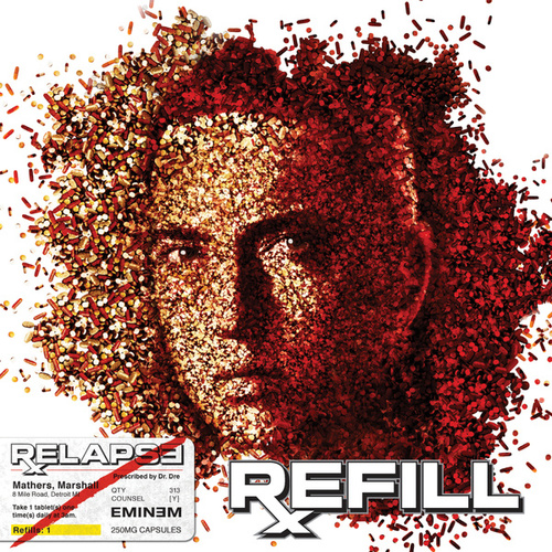 Play & Download Relapse: Refill by Eminem | Napster