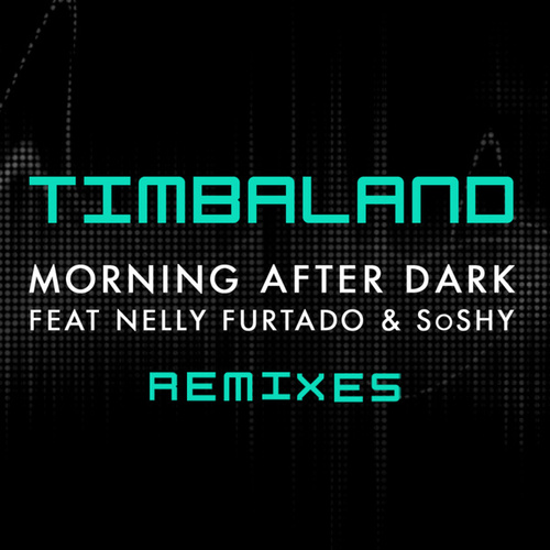 Play & Download Morning After Dark (Featuring Nelly Furtado & SoShy) by Timbaland | Napster