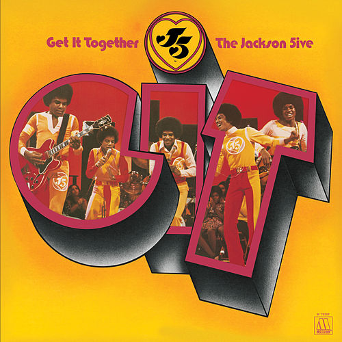 Play & Download Get It Together by The Jackson 5 | Napster