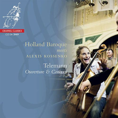 Play & Download Telemann: Ouverture & Concerti by Holland Baroque Society | Napster