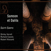 Saint-Saens: Samson et Dalila by Orchestra And Chorus Of La Scala, Milan