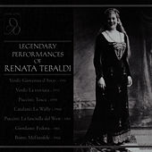 Legendary Performances of Renata Tebaldi by Renata Tebaldi