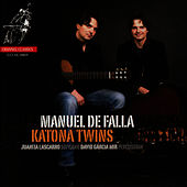 Play & Download De Falla: Works by Katona Twins | Napster