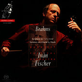 Play & Download Brahms: Symphony No. 1, Variations on a Theme By Haydn by Budapest Festival Orchestra | Napster
