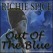 Play & Download Out of the Blue by Richie Spice | Napster