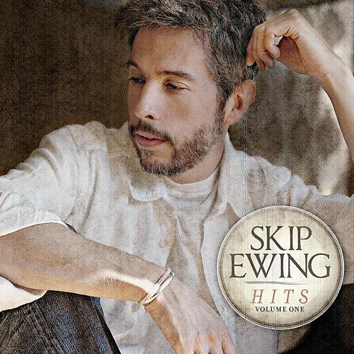 Play & Download Skip Ewing - Hits Volume One by Skip Ewing | Napster