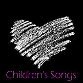 Play & Download Childrens Songs by Childrens Songs Music | Napster