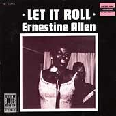 Let It Roll by Ernestine Allen