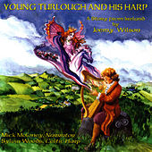 Play & Download Young Turlough And His Harp by Joemy Wilson | Napster