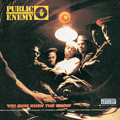 Play & Download Yo! Bum Rush The Show by Public Enemy | Napster