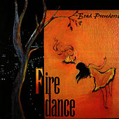 Play & Download Firedance by Brad Prevedoros | Napster