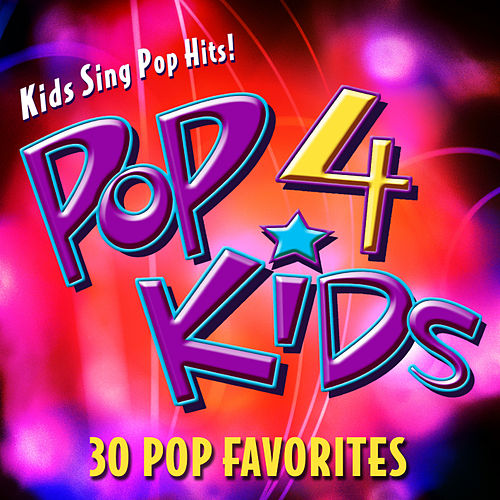 Play & Download POP 4 Kids - 30 POP Favorites by The Countdown Kids | Napster