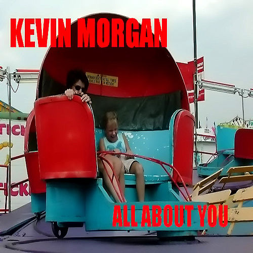 All About You by Kevin Morgan