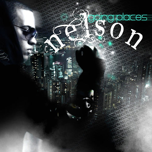 Play & Download Going Places by Nelson | Napster