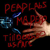 Play & Download Till Death Do Us Part by Mr. Dead | Napster