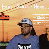 Home Sweet Home by Chris Regez