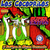 Play & Download Super Exitos by Cocodrilos | Napster