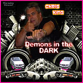 Play & Download Demons In The Dark by Chris King | Napster
