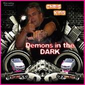 Demons In The Dark by Chris King