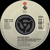 Play & Download The Christmas Song [Chestnuts Roasting On An Open Fire] / Nature Boy [Digital 45] by Natalie Cole | Napster