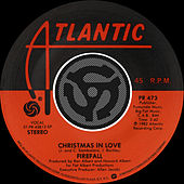 Play & Download Christmas In Love / Always [Digital 45] by Firefall | Napster