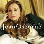 Play & Download Joan Osborne - Breakfast in Bed by Joan Osborne | Napster