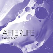Play & Download Fantasy by Afterlife | Napster